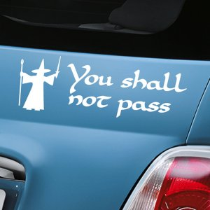 You Shall Not Pass Decal - White
