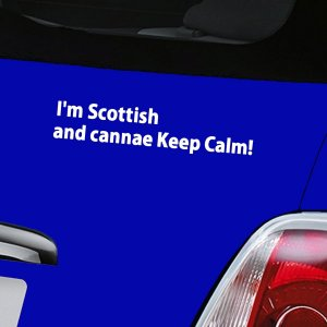 I'm Scottish and cannae Keep Calm - White