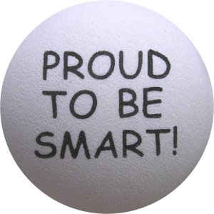 Proud to be Smart - White