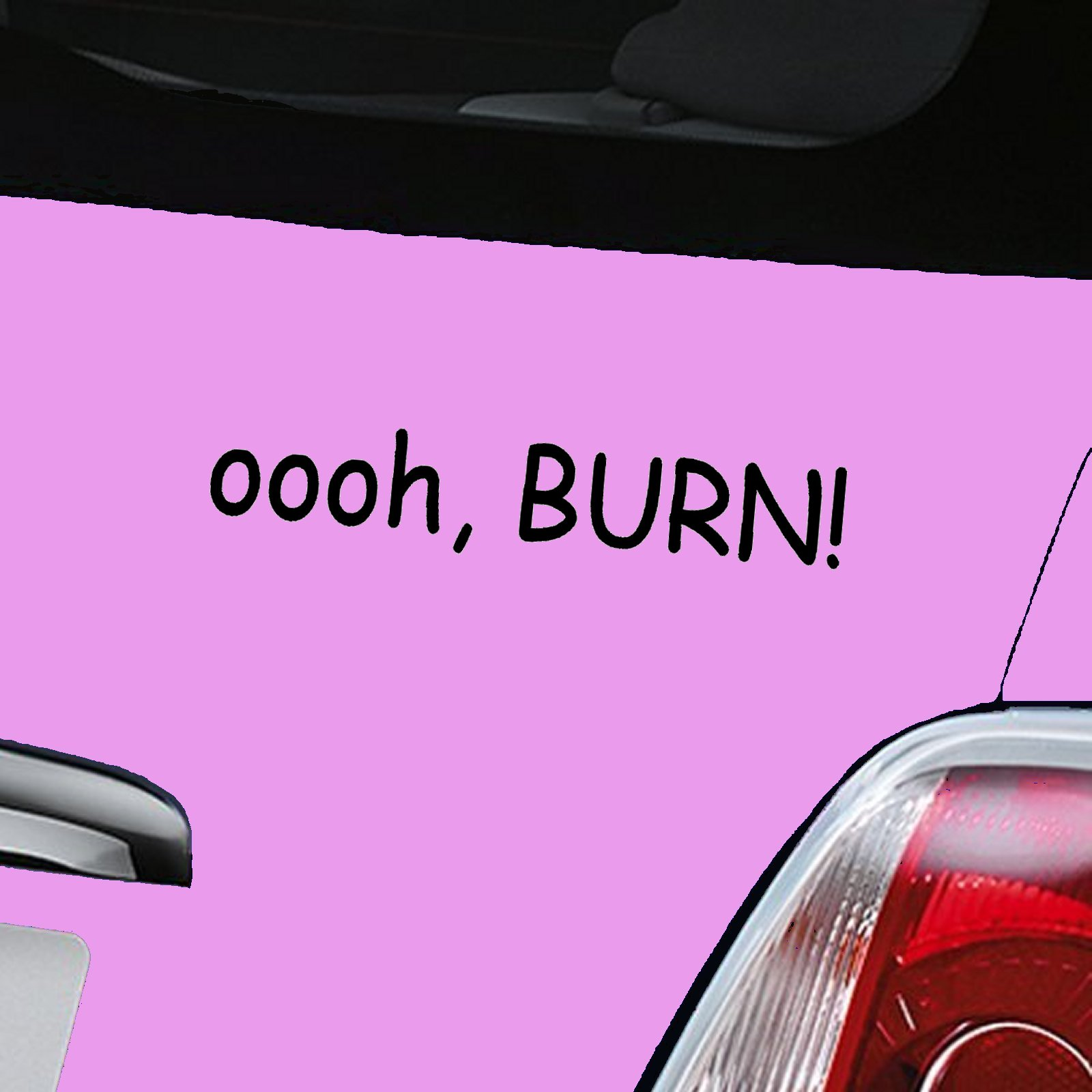 oooh, BURN! Decal - Black