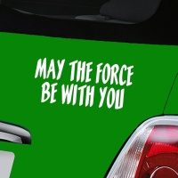 May The Force Be With You Decal - White