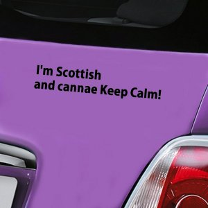 I'm Scottish and cannae Keep Calm - Black